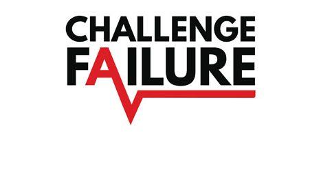 Challenge Failure 5K/10K